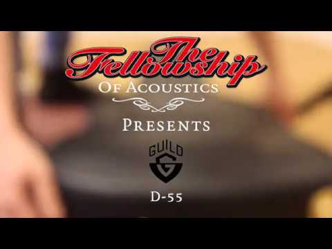 Guild D-55 at The Fellowship of Acoustics