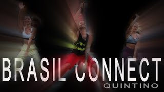 Brasil Connect - Quintino / Brasilian Funk House Remix - Choreo by Jose Sanchez