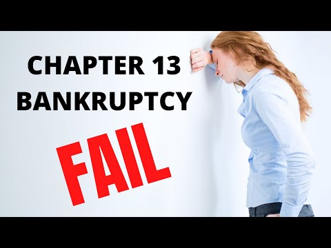 Why Chapter 13 Bankruptcy Cases Fail