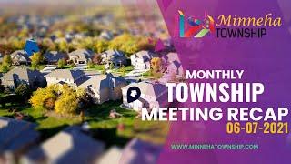 Monthly Township Meeting Recap 06-07-2021