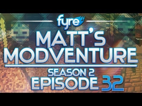 Minecraft : Matt's Modventure - S2 : Episode 32
