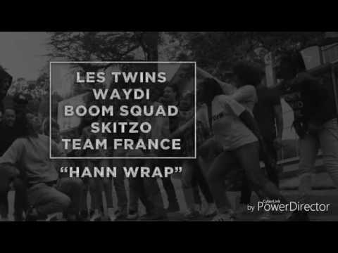 HANN WRAP - Hann ( LES TWINS MUSIC) TEAM France Yak Films 2016