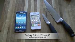 samsung galaxy s3 vs apple iphone 4s knife screen scratch test