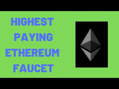Highest Paying Ethereum Faucet - Free Ethereum - ETH