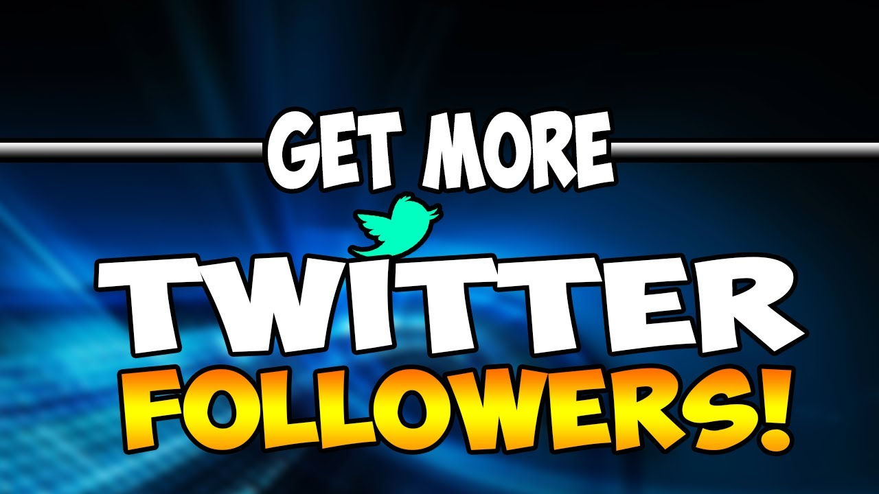 how to get followers on twitter hack