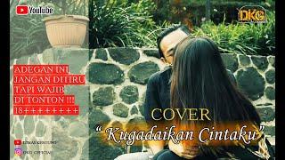Download lagu KUGADAIKAN CINTAKU