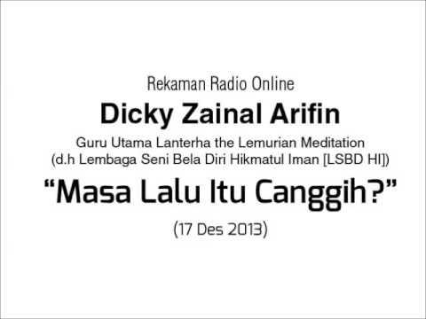 Dialog Radio Dicky Zainal Arifin: Benarkah Masa Lalu Itu Canggih?