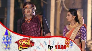 Durga | Full Ep 1538 | 14th Nov 2019 | Odia Serial - TarangTV