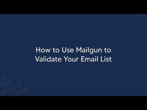 How to Use Mailgun to Validate Your Email List