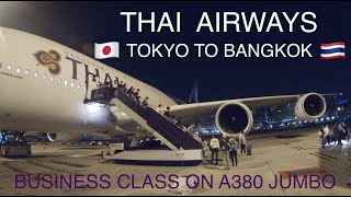 THAI AIRWAYS - BUSINESS CLASS   TOKYO TO BANGKOK   A380   UNITED LOUNGE   TRIP REPORT