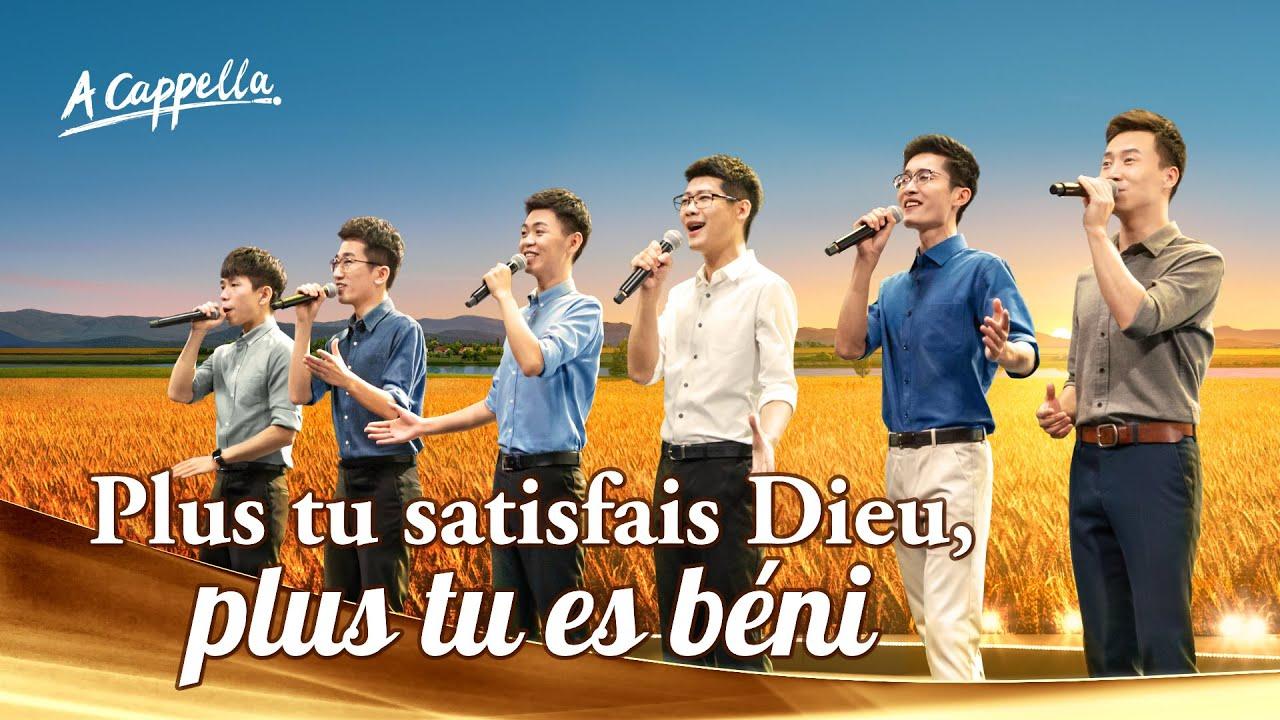 Musique chrétienne 2020 « Plus tu satisfais Dieu, plus tu es béni » A Cappella