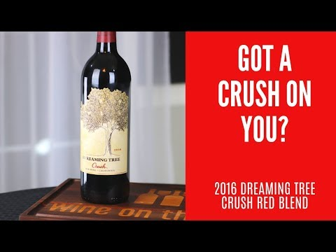 2016 Dreaming Tree Crush Red Blend Wine Review