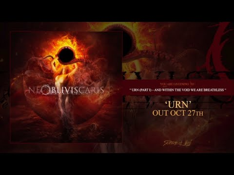 Ne Obliviscaris - Urn (Part I) - And Within the Void We Are Breathless (official premiere)