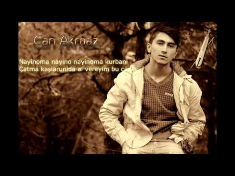 Can Akmaz - Nayino (Karaoke) -2015- (Potpori1)