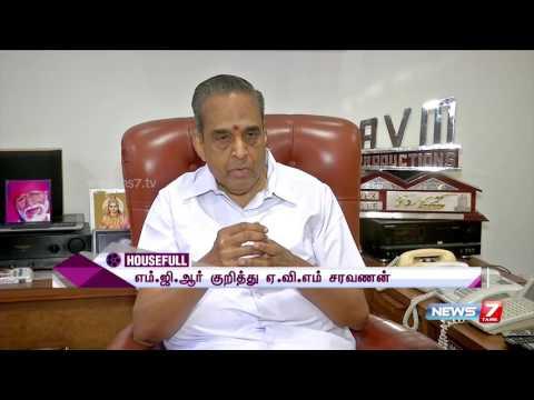 AVM Saravanan speaks about MGR | News7 Tamil