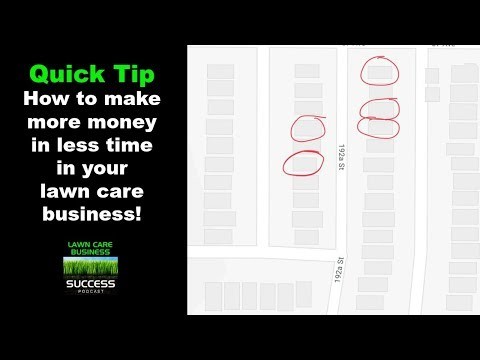 How to make more money in less time in your lawn care business