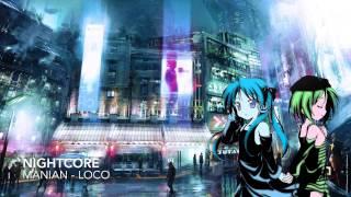 Nightcore - Loco
