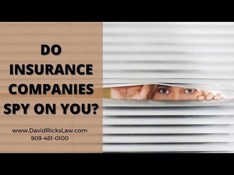 Do Insurance Companies Acutally Spy on You? | Fontana Personal Injury Attorney