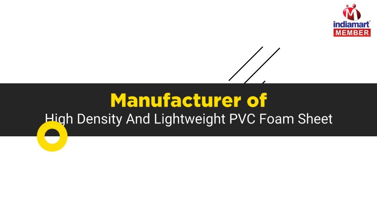 High Density And Lightweight PVC Foam Sheet by Real Industries, Morvi