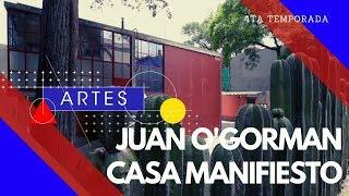 Juan O'Gorman Casa Manifiesto