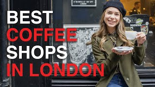 Top Coffee Shops To Visit In London ☕️ (ft Sandymakessense) | London Coffee Guide | Love And London