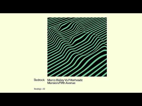 Marco Bailey & Filterheadz - Mansion [Bedrock Records]