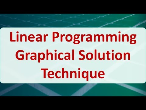Operations Research 03D: Linear Programming Graphical Solution Technique