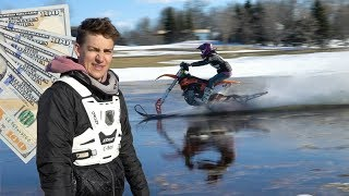 WATER SKIPPING A SNOW BIKE - $500 BET