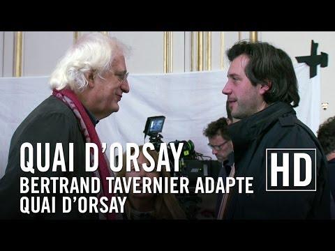 Quai d'Orsay  Bertrand Tavernier adapte Quai d'Orsay