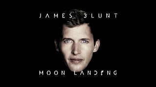 James Blunt - Moon Landing [Behind The Album] YouTube Videos