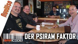 Der PSIRAM-Faktor - #BarCode mit Markus Fiedler, Bodo Schickentanz, Robert Stein