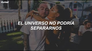 Mac Miller & Ariana Grande - My Favorite Part (Traducida al Español)