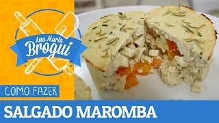 Ana Maria Brogui #139 - Como fazer o Salgado Maromba (Light)