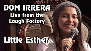 Dom Irrera Live from The Laugh Factory with Little Esther (Comedy Podcast)