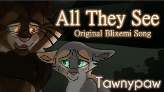 """""""All They See"""" Tawnypaw & Bramblepaw. ORIGINAL WARRIOR CATS SONG"""