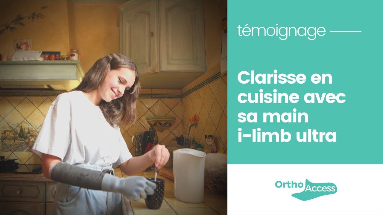 Main i-limb ultra - le témoignage de Clarisse en cuisine
