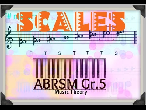 Scales - for ABRSM Grade 5 Music Theory