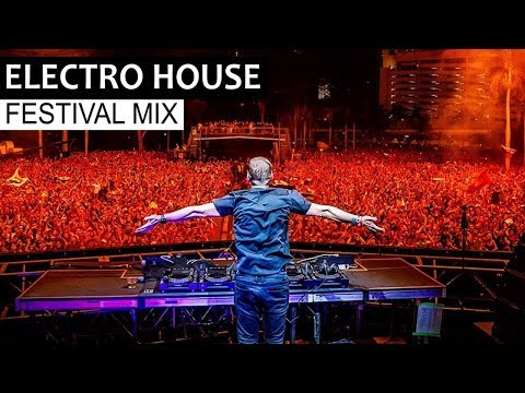 Best EDM Festival Mix 2018 | Electro House Party & Bigroom Music