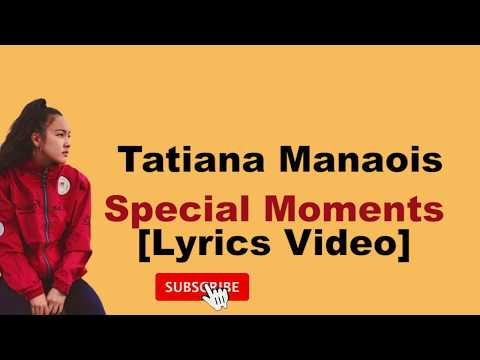 tatiana-manaois-special-moments-[lyrics-video]