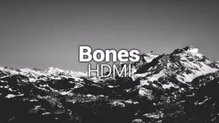 Bones - HDMI [Bass Boosted]