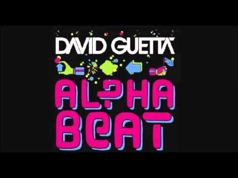 David Guetta - Alphabeat Lyrics