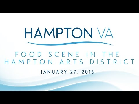 Food Scene in Hampton Arts District