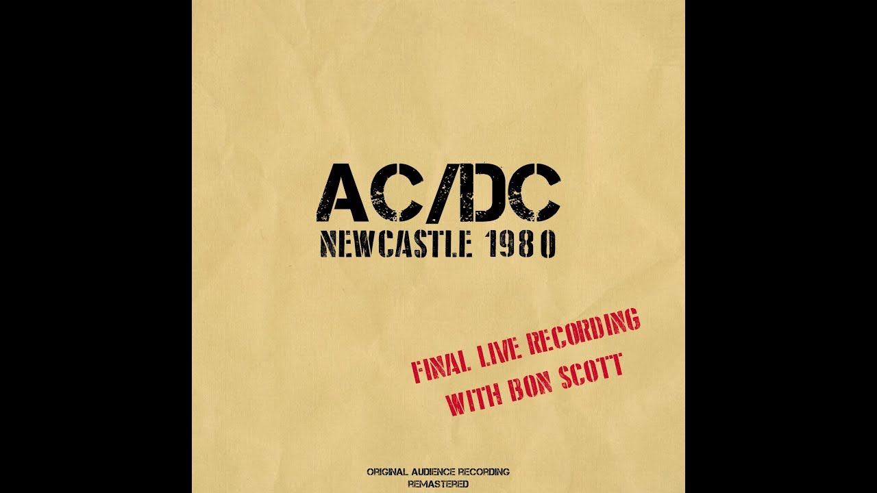 AC/DC - Live Newcastle 1980 [Full concert - 2020 Remaster] Bon's final recorded concert