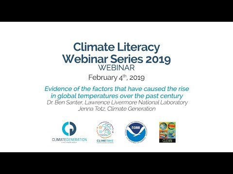 Climate Literacy Webinar: Evidence Of The Factors That Have Caused The Rise In Global Temperatures