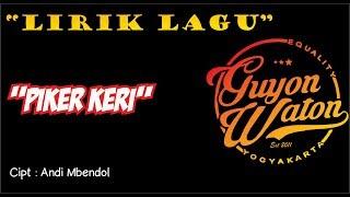 Download lagu Guyon Waton Piker KeriLirik MP3
