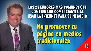 Error 16 - No Promover Tu Página En Medios Tradicionales