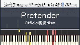 Official髭男dism「Pretender」- フル〈ピアノ楽譜〉映画『コンフィデンスマンJP』主題歌
