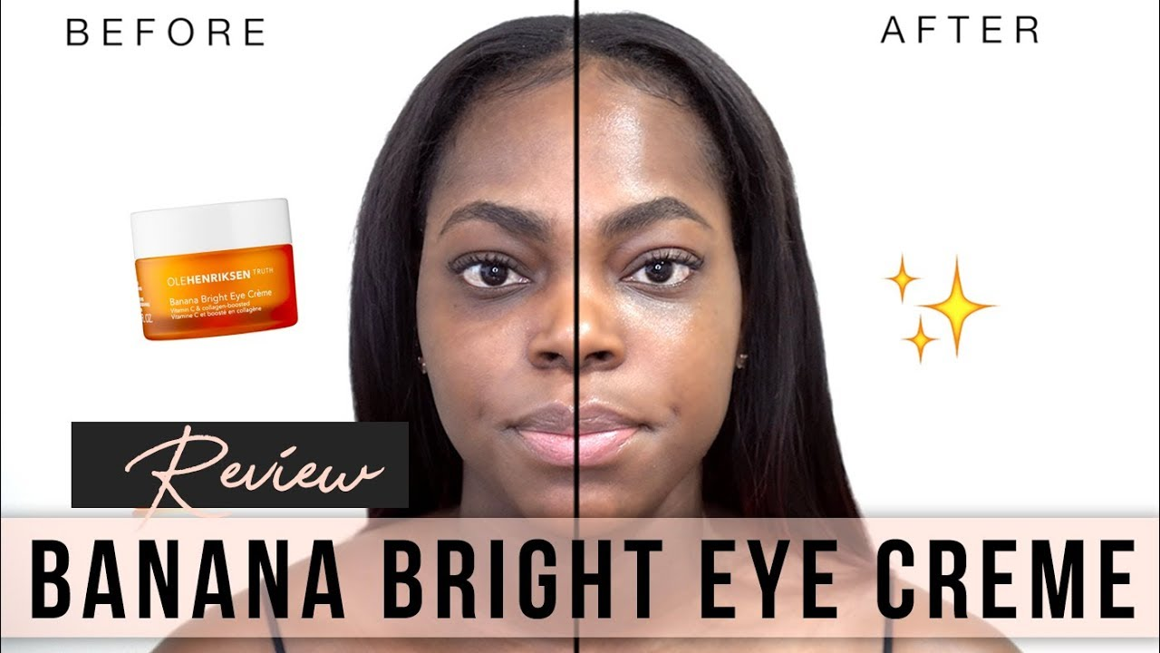 Olehenriksen Banana Bright Eye Creme Review