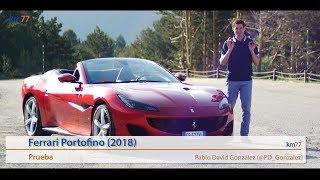 Ferrari Portofino 2018 - Prueba (test) | km77.com
