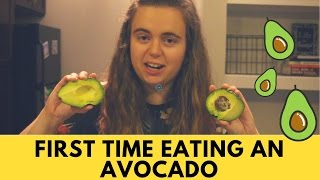 FIRST TIME EATING AN AVOCADO??!